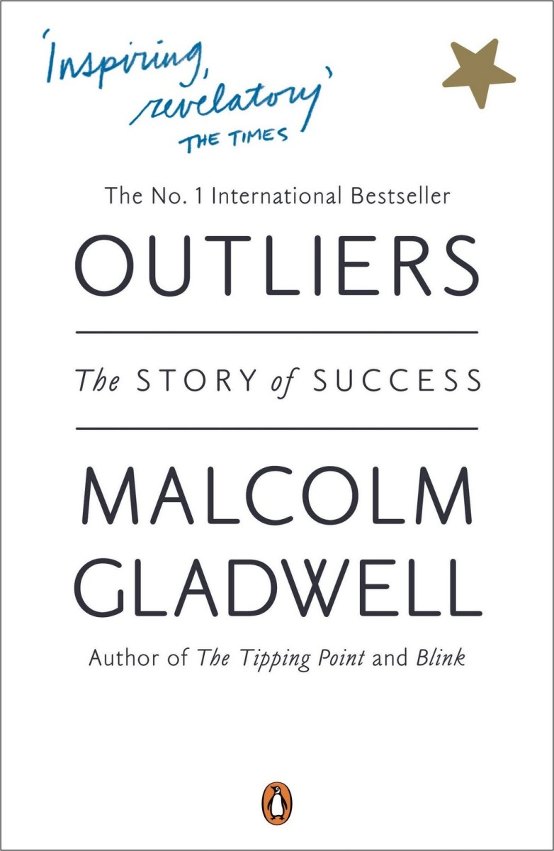 Outliers, by Malcom Gladwell