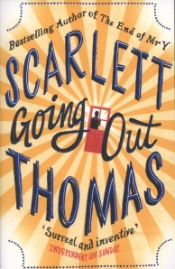 Going Out, by Scarlett Thomas